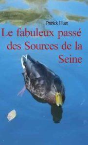 Fabuleux passé des sources de la Seine